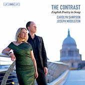 The Contrast: English Poetry in Song by Carolyn Sampson