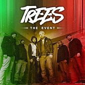The Event by Trees
