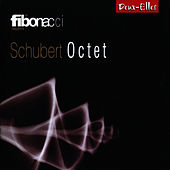 Schubert: Schubert Octet by The Fibonacci Sequence
