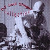 DJ Soul Slinger Collection de DJ Soul Slinger