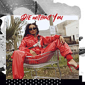 Die Without You de Dawn Richard