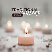 Traditional Massage – Spa Time von Various Artists