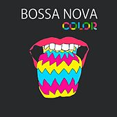 Bossa Nova Color by Various Artists
