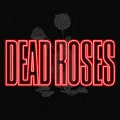 Dead Roses de Derek King