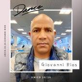 Unico 20/20 de Giovanni Rios