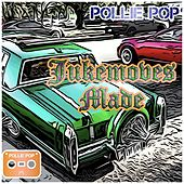 Jukemoves Made by Pollie Pop