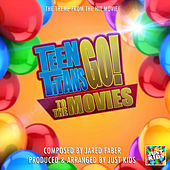 Teen Titan Go! To The Movies Theme  (From
