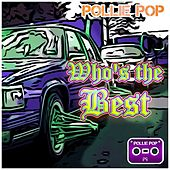 Who's the Best by Pollie Pop