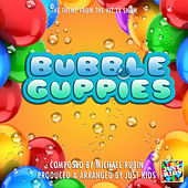 Bubble Guppies Theme (From