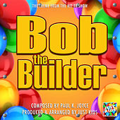 Bob the Builder Theme (From