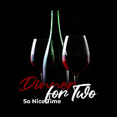 Dinner for Two - So Nice Time by Various Artists