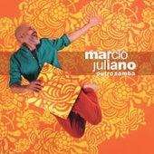 Outro Samba de Márcio Juliano