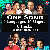 One Song Five Language Ten Singers Ten Tracks (Punyadinamalle) by Various Artists