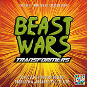 Beast Wars Transformers Theme (From