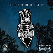 Insomniac by Lords of the Underground