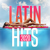 Latin Hits 2020 by Various Artists