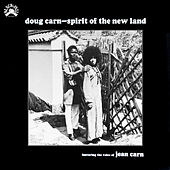 Spirit of the New Land de Doug Carn