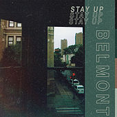 Stay Up de Belmont
