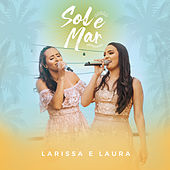 Sol e Mar (Ao Vivo) by Larissa e Laura