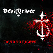 Dead To Rights von DevilDriver