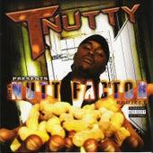 The Nutt Factor Project de T-Nutty