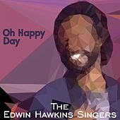 Oh Happy Day by Edwin Hawkins Singers
