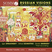 Russian Visions: 20th-Century Music for Cello & Piano de Bozidar Vukotic