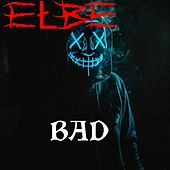 Bad by eŁBe