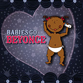 Babies Go Beyonce by Sweet Little Band
