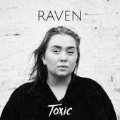 Toxic de Raven