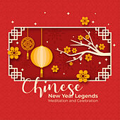 Chinese New Year Legends: Meditation and Celebration von Jeong Jin Ting