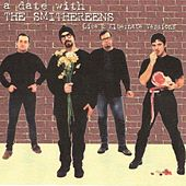 A Date With The Smithereens (Live & Alternate Versions) by The Smithereens