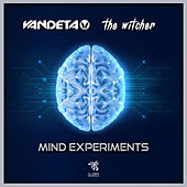 Mind Experiments by Vandeta