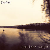 Shadows & Light / Sanctuary Dub di Saudade