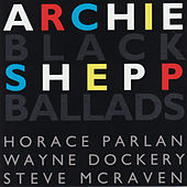 Black Ballads by Archie Shepp
