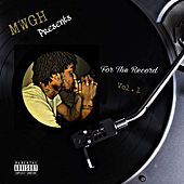 For The Record, Vol. 1 by Mwgh