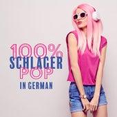 100% Schlager Pop - In German von Various Artists