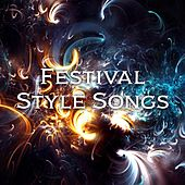 Festival Style Songs von Various Artists