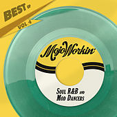 Best Of Mojo Workin' Records, Vol. 4 - Soul, R&B and Mod Dancers de Various Artists