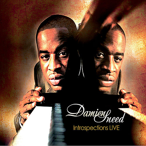 Introspections Live by Damien Sneed