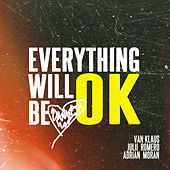 Everything Will Be OK de Van Klaus