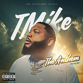 The Anthem by T-Mike
