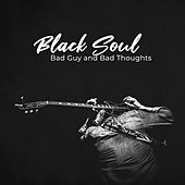 Black Soul – Bad Guy and Bad Thoughts by Various Artists