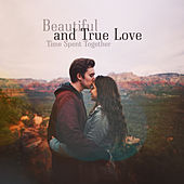 Beautiful and True Love – Time Spent Together de Various Artists