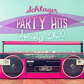 Schlager Party Hits Spring 2k20 von Various Artists