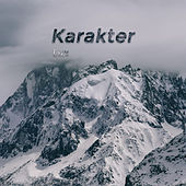 Karakter (Remastered) de Lux