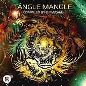 Tangle Mangle Mix by Dj Wegha de Various Artists