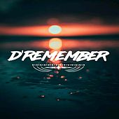 D Remember (Radio Edit) de D'Remember