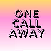 One Call Away de kidOrio