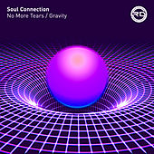 No More Tears / Gravity by Soul Connection